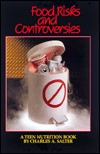 Food Risks And Controversies (A Teen Nutrition Book)