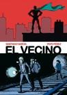El Vecino by Santiago García