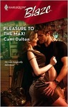 Pleasure to the Max! (Harlequin Blaze #414)