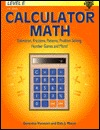 Calculator Math Level E (Estimation, Fractions, Patterns, Problem Solving, Number Games and More!, Grades 7-10)