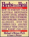 Herbs That Heal by Michael A. Weiner