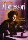 Maria Montessori: Teacher of Teachers