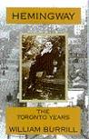 Hemingway: The Toronto Years