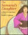 The Samurai's Daughter by Robert D. San Souci