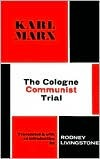 The Cologne Communist Trial