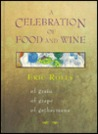 A Celebration Of Food And Wine