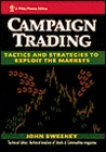 Campaign Trading: Tactics and Strategies to Exploit the Markets