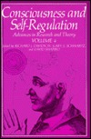 Consciousness and Self-Regulation: Advances in Research and Theory Volume 4