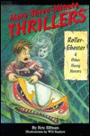 More Three-Minute Thrillers: Roller-Ghoster and Other Hasty Horrors