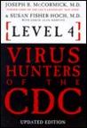 Level 4: Virus Hunters of the CDC
