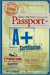 Mike Meyers' A+ Certification Passport