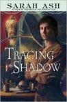 Tracing the Shadow (Alchymist's Legacy, #1)