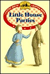 Little House Parties (Little House Chapter Books: Laura, #14)