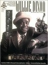 Willie Dixon - The Master Blues Composer by Willie Dixon