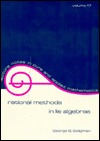Rational Methods in Lie Algebras (Lecture Notes in Pure & Applied Mathematics, Vol 17)