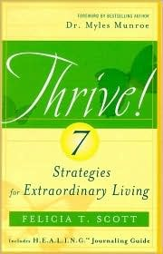 Thrive!: 7 Strategies for Extraordinary Living