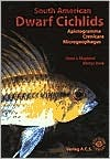 South American Dwarf Cichlids (Aqualog Book, Vol. 1) by H. J. Mayland