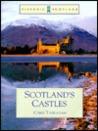 Scotland's Castles (Historic Scotland)