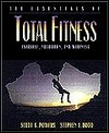 The Essentials of Total Fitness: Exercise, Nutrition, and Wellness