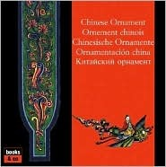 Chinese Ornament/Ornement Chinois/Chinesische Ornamente/Ornamentacion China
