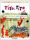 Tito, Tito: Rimas, Adivinanzas y Juegos Infantiles