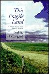This Fragile Land: A Natural History of the Nebraska Sandhills