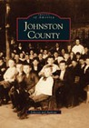 Johnston County (Images of America: North Carolina)