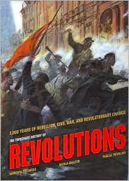 The Timechart History of Revolutions by Nicola Chalton