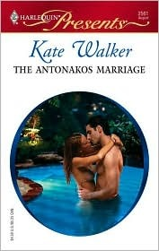 The Antonakos Marriage by Kate Walker