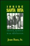 Inside Santa Rita: The Prison Memoir of a War Protester
