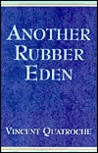 Another Rubber Eden