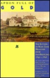 Apron Full of Gold: The Letters of Mary Jane Megquier from San Francisco, 1849-1856