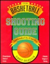 The Basketball Shooting Guide 2nd Edition (Nitty-Gritty Basketball Series) (Nitty-Gritty Basketball)