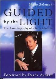 Guided By The Light: The Autobiography Of A Born Medium
