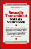 Sexually Transmitted Diseases: Basic Information about Herpes, Chlamydia, Gonorrhea, Hepatitis, Nongonoccocal Urethritis, Pelvic Inflammatory Disease, Syphilis, AIDS, and More, Along with Current Data on Treatments and Preventions