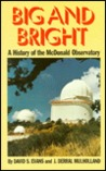Big and Bright: A History of the McDonald Observatory