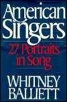 American Singers: Twenty Seven Portraits In Song