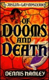 Of Dooms and Death (Point Crime: The Joslin De Lay Mysteries)