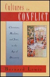 Cultures in Conflict: Christians, Muslims & Jews in the Age of Discovery