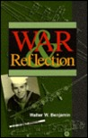 War & Reflection