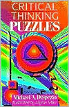 Critical Thinking Puzzles by Michael A. DiSpezio