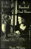 A Hundred Dead Roses