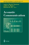 Springer Handbook of Auditory Research, Volume 16: Acoustic Communication