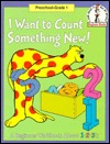 I Want to Count Something New: A Beginner Workbook About 1,2,3's (Beginner Fun Books)