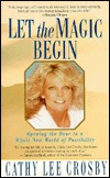 Let the Magic Begin by Cathy Lee Crosby