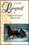 Langstaff: A Nineteenth-Century Medical Life