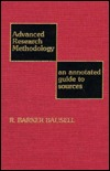 Advanced Research Methodology: An Annotated Guide to Sources