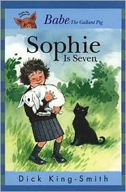 Sophie is seven sophie 5 by dick king smith fandeluxe Choice Image