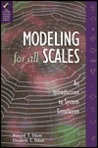 Modeling for All Scales: An Introduction to System Simulation
