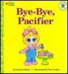 Bye Bye, Pacifier